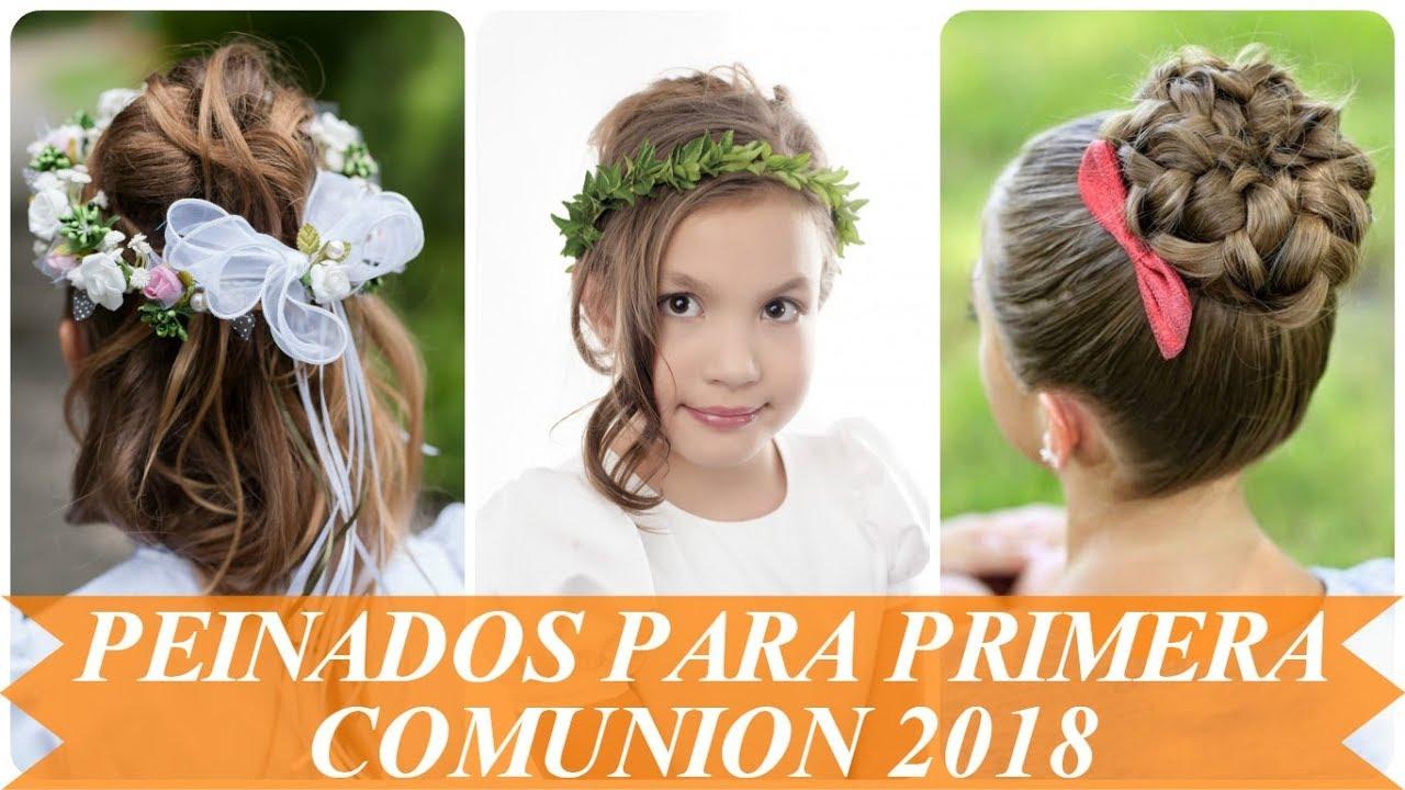 Peinados Bellos Para Primera Comunion Nina 2018 Youtube - Peinados-para-comunion-de-nia