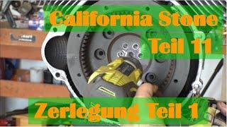 California Stone Teil11 Motorzerlegung1