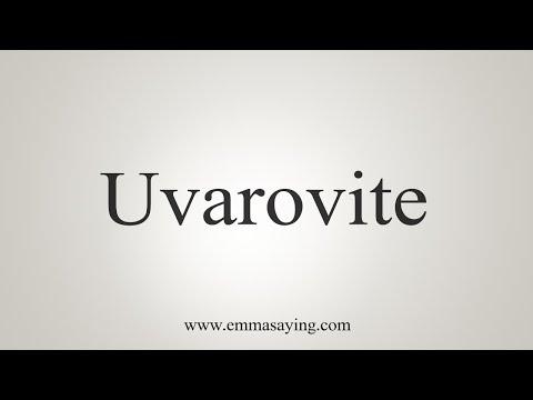 How To Say Uvarovite