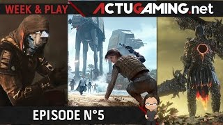 Week & Play #5 : Destiny 2, Star Wars Battlefront II et DLC Final Fantasy XV