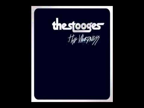 The Stooges- The Weirdness [Full Album]