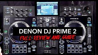 Denon DJ Prime 2 - Full Demo and Review