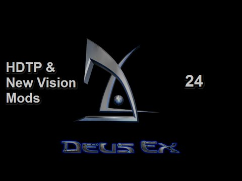 Deus Ex [HDTP & New Vision Mods] - 24 - Naval Shipyards (Part 1)