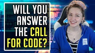 Answer the call for code! Lets make the world a better place, together