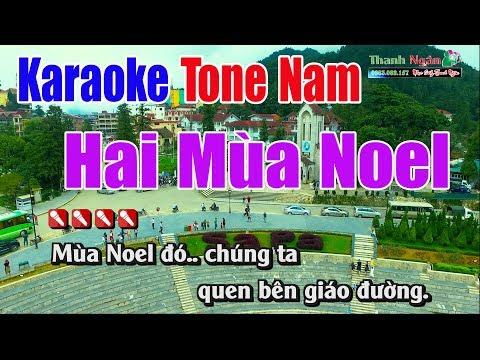 Hai Mùa Noel Karaoke   Tone Nam - Nhạc Sống Thanh Ngân