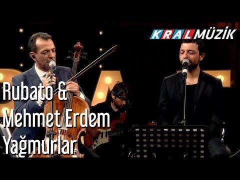 Yağmurlar - Rubato & Mehmet Erdem