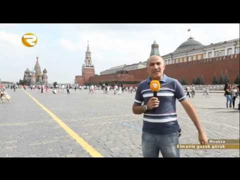 ELMANLA GƏZƏK GÖRƏK   Moskva 17 10 2015   Region TV