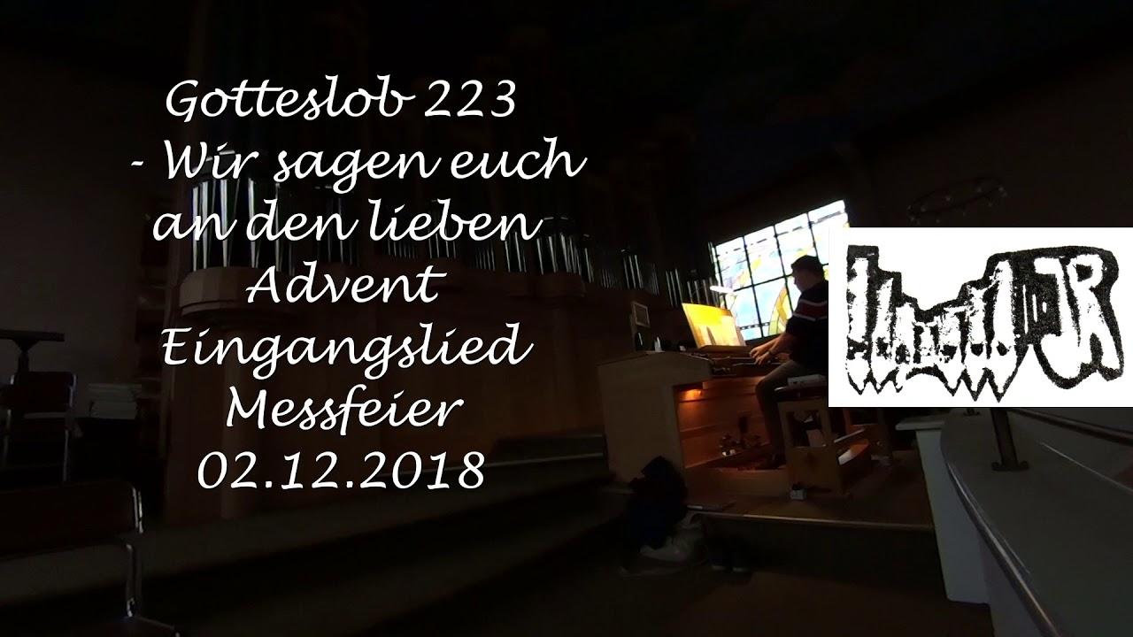 Wir Sagen Euch An Den Lieben Advent Gotteslob