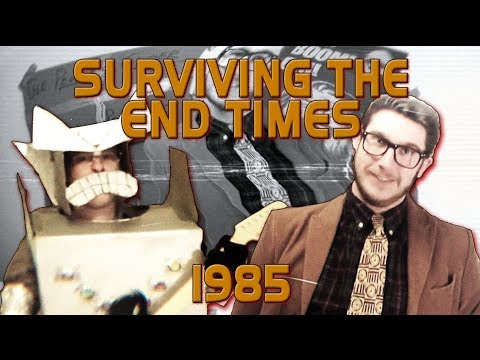 Surviving The End Times: 1985