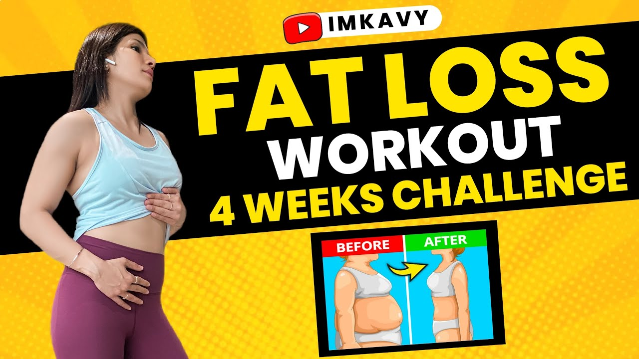 Full Body Fat Loss in 4 Weeks | Fat Loss Workout – No Equipment | By imkavy