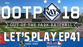 Out of the Park Baseball (OOTP) 18: Tampa Bay Rays Let