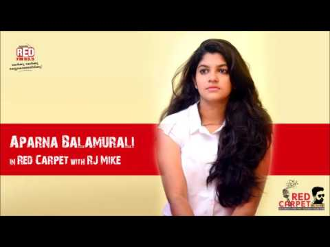 Aparna Balamurali in #RedFMRedCarpet with RJ Mike | Complete