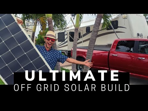 Ultimate RV Off-Grid Solar System Build - 2760 Watts of Solar ☀ 11Kwh Battery, on a 32' Fifth wheel