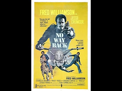 Now Way Back (1976) Starring, Fred Williamson