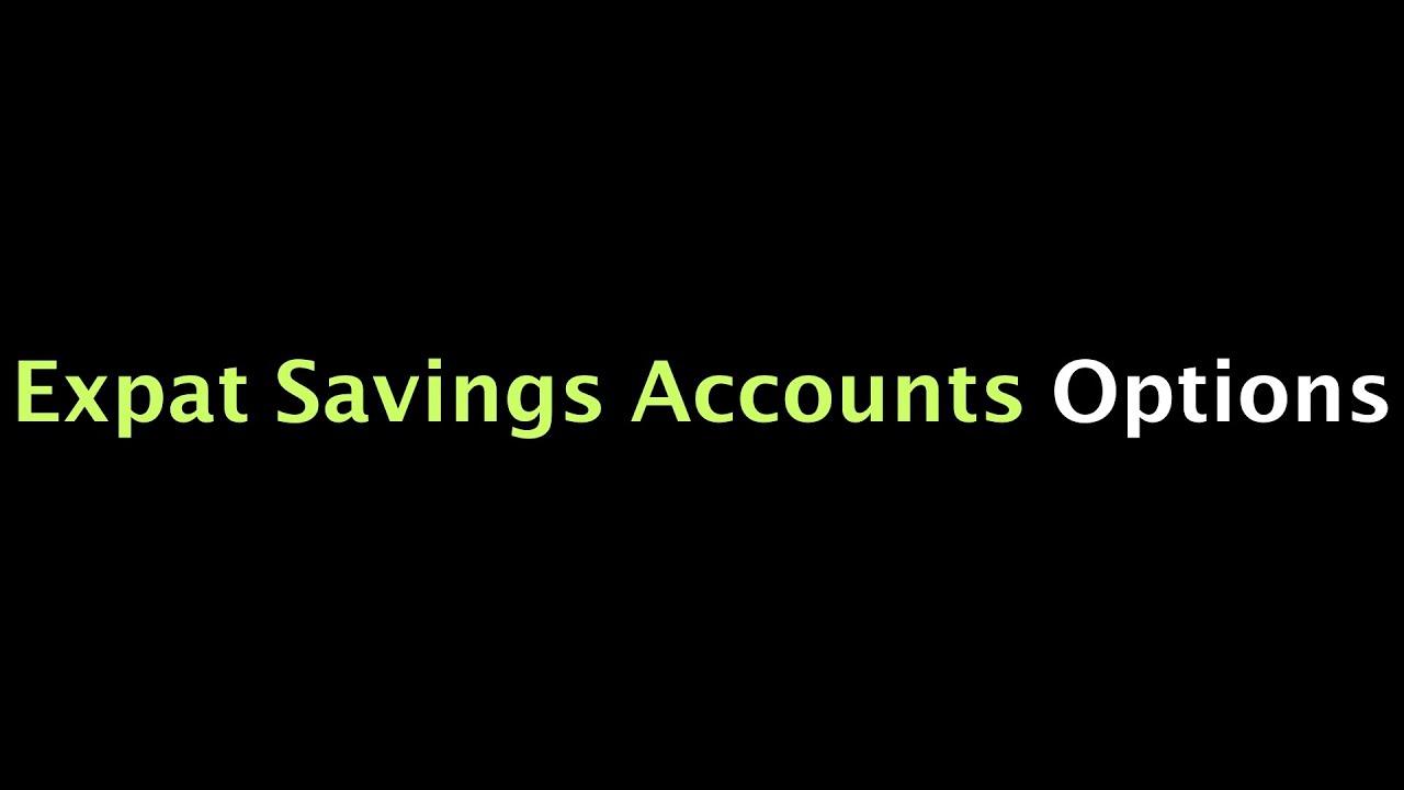 best expat savings accounts