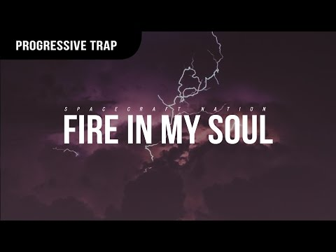 Spacecraft Nation - Fire In My Soul