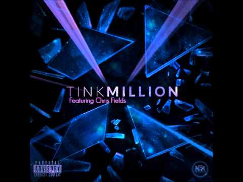 Tink - Million Feat  Chris Fields Produced By Timbaland