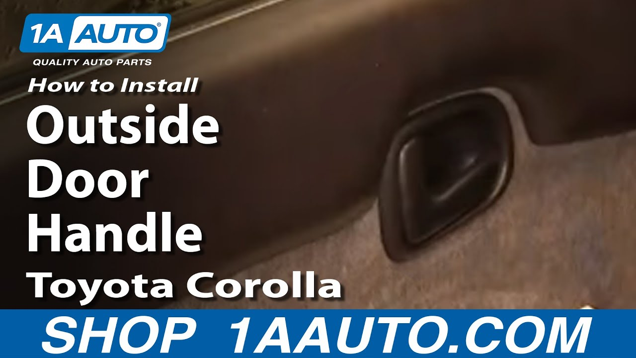 hight resolution of how to install replace broken outside door handle toyota corolla 94 97 1aauto com youtube