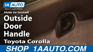 How to Replace Exterior Door Handle 93-97 Toyota Corolla