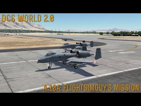 "[DCS World] 2.0: A-10A ""FlightSimGuy's Mission"""