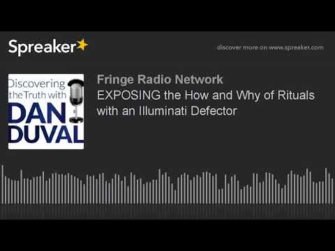 EXPOSING the How and Why of Rituals with an Illuminati Defector