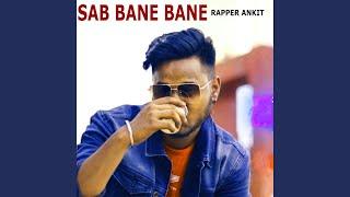 Sab Bane Bane
