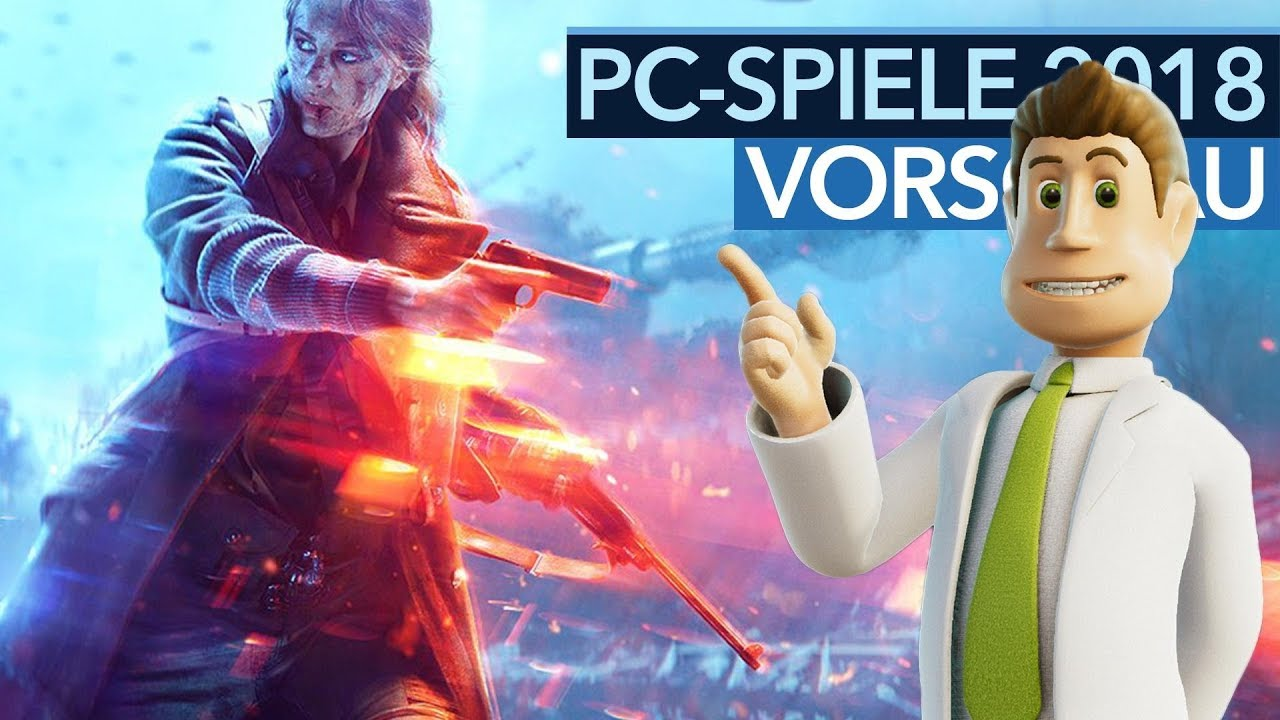 PC-Spiele 2018 - Spannende Game-Releases bis Weihnachten - YouTube