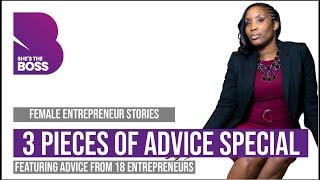 #ShesTheBoss   Advice Special   Advice for Female Entrepreneurs