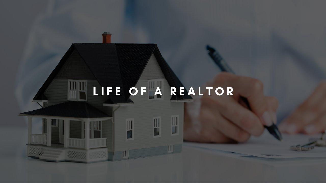 Life of a Realtor