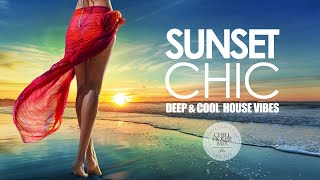 sunset chic ✭ deep cool house vibes chill out mix 3