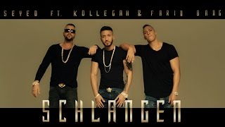 Seyed Ft. Kollegah & Farid Bang - Schlangen