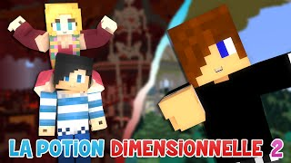 Minecraft : La Potion Dimensionnelle 2 #02