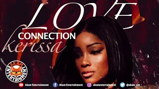 Kerissa - Love Connection [Audio Visualizer]