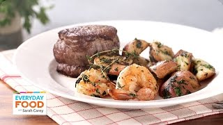 Steak And Shrimp With Parsley Potatoes - Everyday Food With Sarah Carey