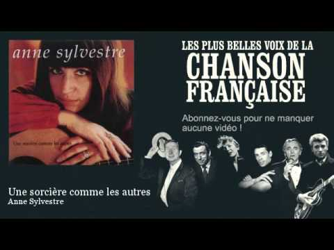 Anne Sylvestre - Une Sorcière Comme Les Autres -  Chanson Française