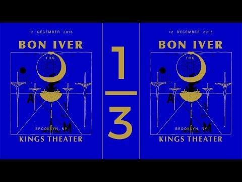 Bon Iver - Live Full Set (Audio part 1/3) [Kings Theater]