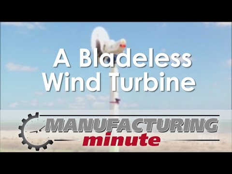 Manufacturing Minute: A Bladeless Wind Turbine