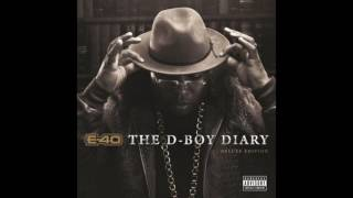"E 40 ""Had It In A Drought"" Feat  Stresmatic"