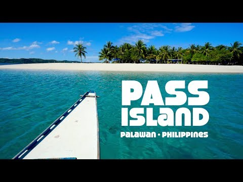 PASS ISLAND - Busuanga - Palawan - Philippines  | JOEJOURNEYS
