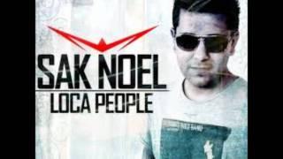 Sak Noel - Loca People (Radio Edit) + (Download Link (Mediafire))
