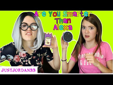 ARE YOU SMARTER THAN ALEXA? / JustJordan33