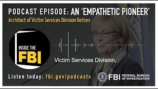 Inside the FBI Podcast Episode Preview: An 'Empathetic Pioneer'