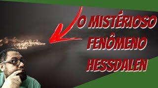 O mistérioso Fenômeno Hessdalen!!!