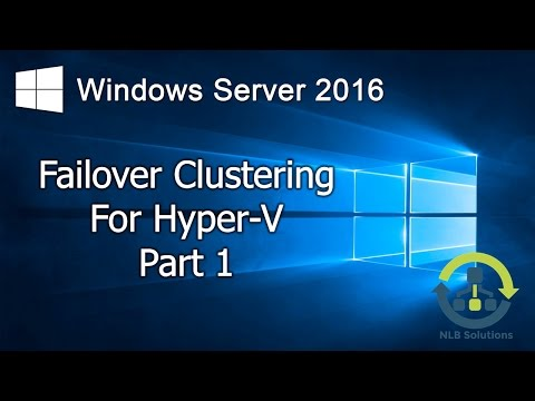 08.1-failover-clustering-for-hyper-v-in-windows-server-2016-(step-by-step-guide)