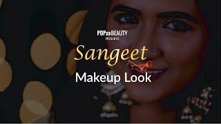 Sangeet Makeup Look - POPxo Beauty