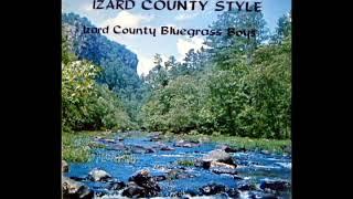 Bluegrass: Izard County Style [1977] - The Izard Country Bluegrass Boys