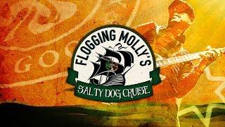 Flogging Molly - Salty Dog Cruise 2018
