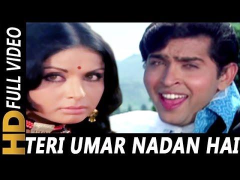Teri Umar Nadan Hai   Kishore Kumar   Aankhon Aankhon Mein 1972 Songs   Rakesh Roshan, Raakhee