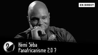 Kémi Séba : Panafricanisme 2.0 ? [EN DIRECT]