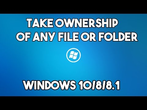 How to Take Ownership of Any File/Folder in Windows 10/Windows 8.1